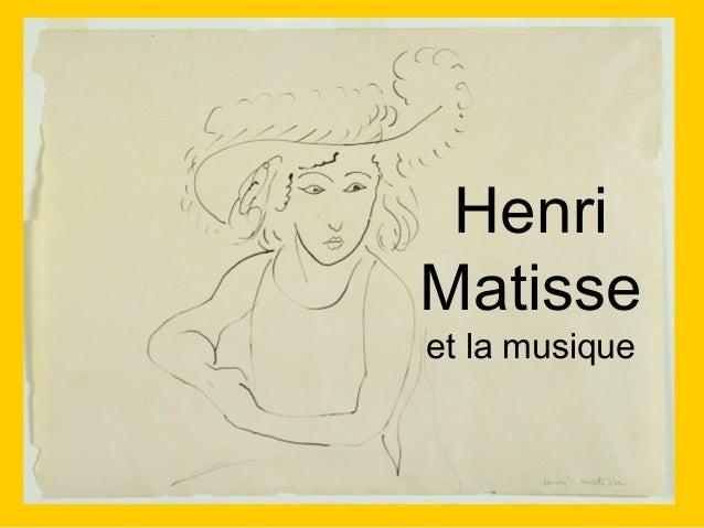 Henri Matisse et la musique