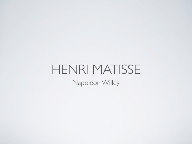 HENRI MATISSE    Napoléon Willey