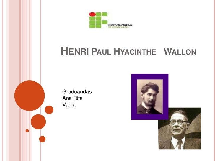 HENRI PAUL HYACINTHE WALLONGraduandasAna RitaVania