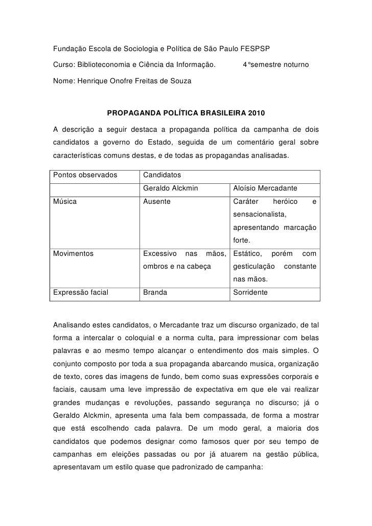 Fundação Escola de Sociologia e Política de São Paulo FESPSP  Curso: Biblioteconomia e Ciência da Informação.        4° se...