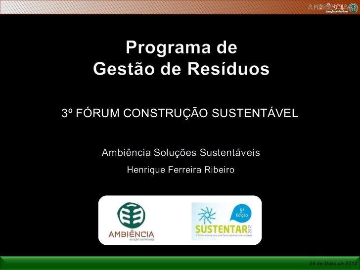 3º FÓRUM CONSTRUÇÃO SUSTENTÁVEL