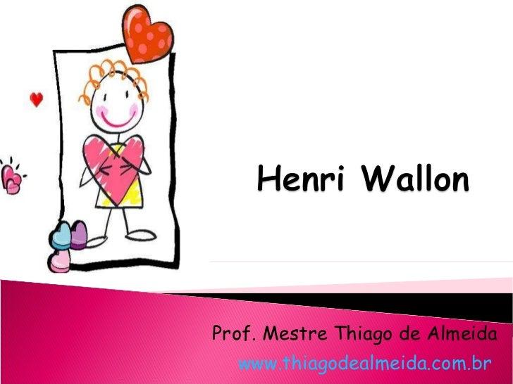 Prof. Mestre Thiago de Almeida www.thiagodealmeida.com.br