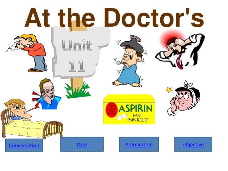 At the DoctorsConversation   Quiz   Preparation   objective