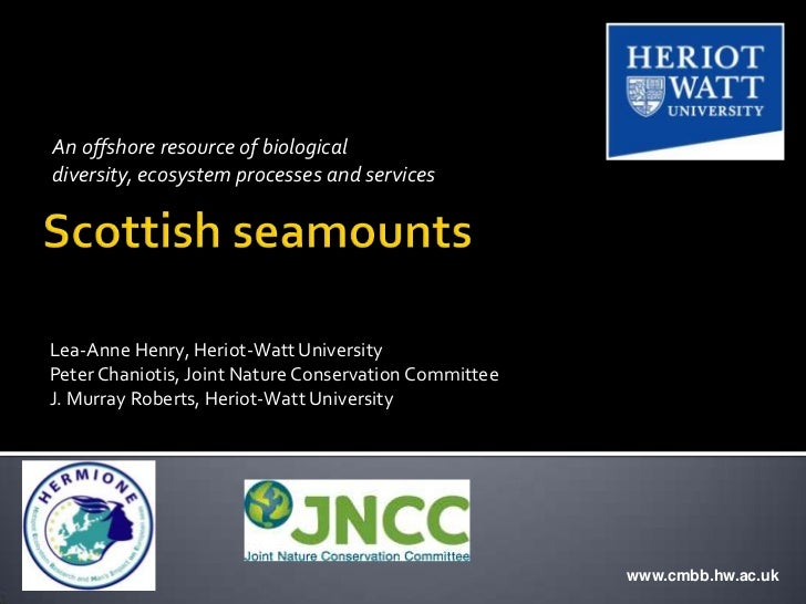 An offshore resource of biologicaldiversity, ecosystem processes and servicesLea-Anne Henry, Heriot-Watt UniversityPeter C...