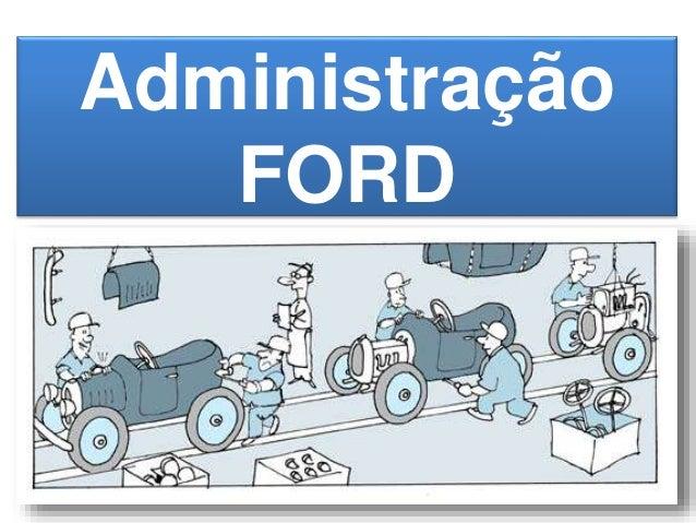 Administração  FORD