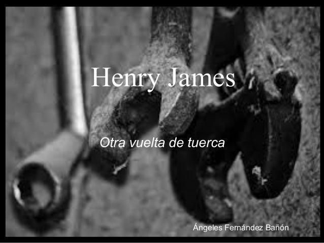 Henry James Otra vuelta de tuerca Ángeles Fernández Bañón