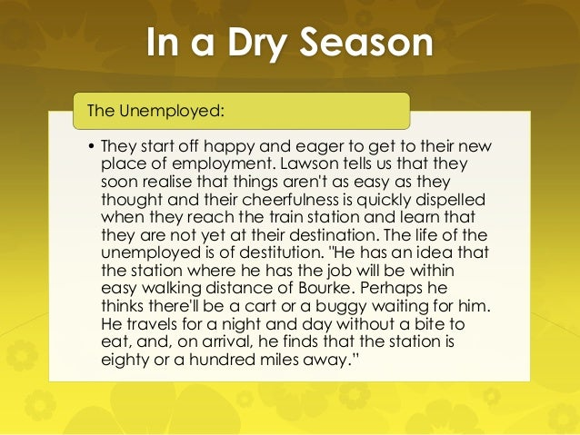 Week 3: Henry Lawson's 'The Drovers Wife' and 'In A Dry Season'