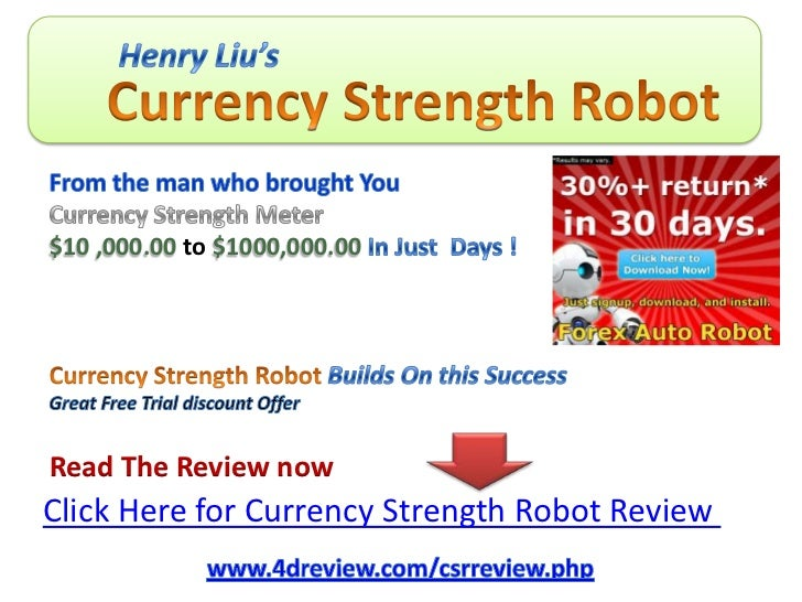 Henry liu currency strength robot review discount offer