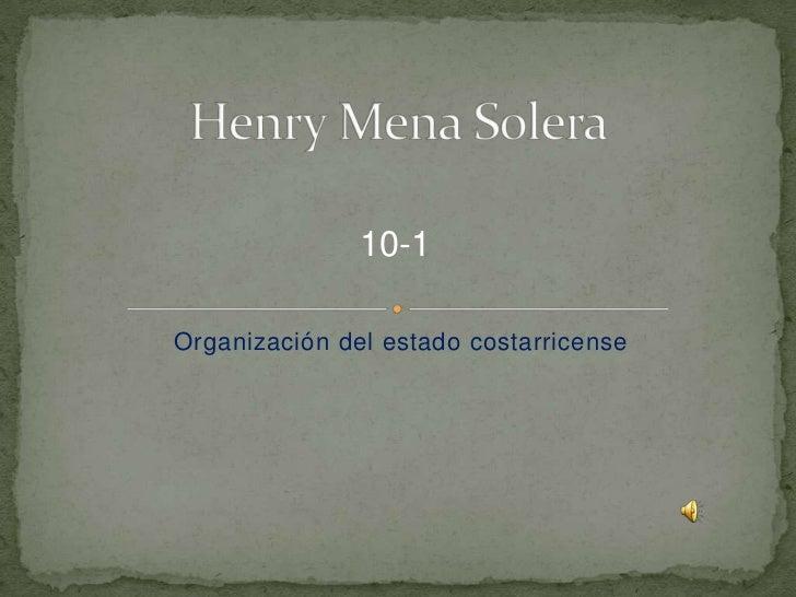 10-1Organización del estado costarricense