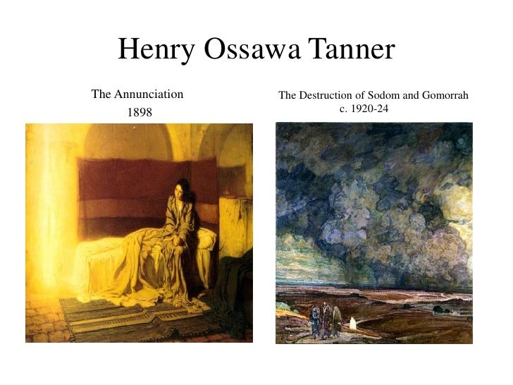 Henry Ossawa Tanner<br />                   The Annunciation<br />                              1898<br />The Destruction ...