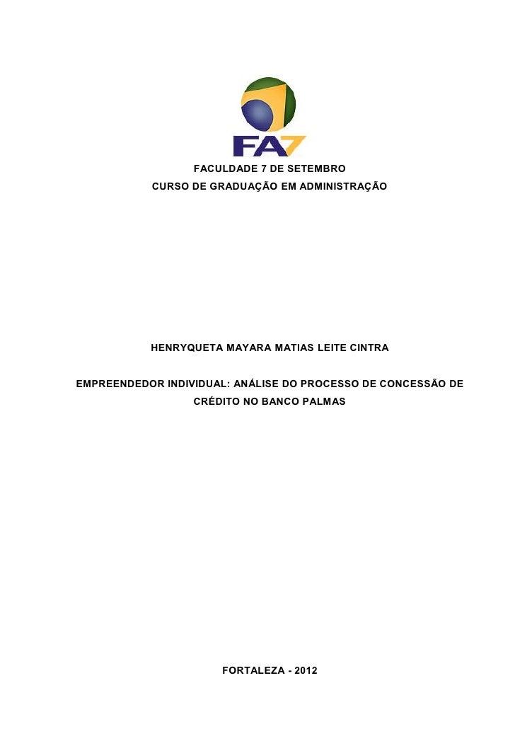 FACULDADE 7 DE SETEMBRO           CURSO DE GRADUAÇÃO EM ADMINISTRAÇÃO           HENRYQUETA MAYARA MATIAS LEITE CINTRAEMPRE...