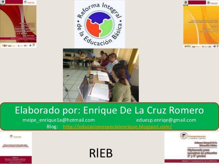 Elaborado por: Enrique De La Cruz Romero<br />meipe_enrique1a@hotmail.com                                 eduesp.enriqe@gm...