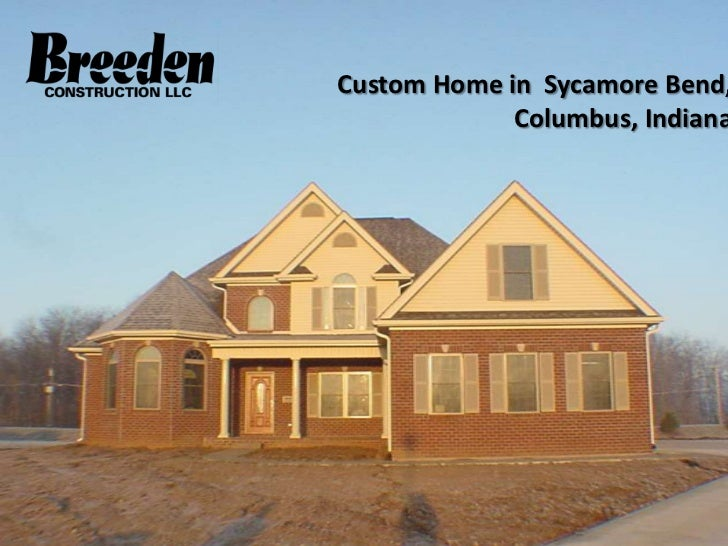Custom Home in Sycamore Bend,             Columbus, Indiana