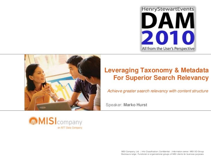 Leveraging Taxonomy & Metadata For Superior Search Relevancy<br />Achieve greater search relevancy with content structure<...
