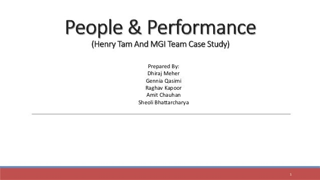 Henry tam and the mgi team case
