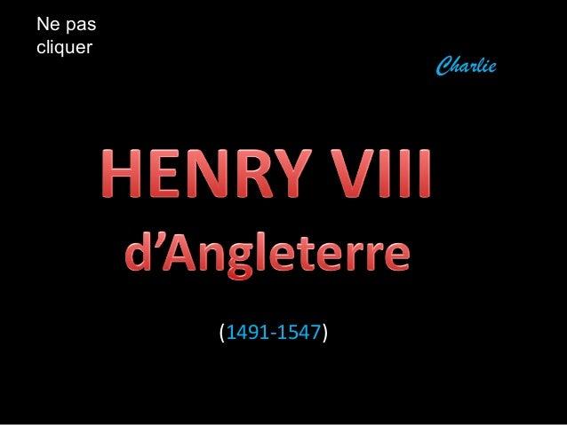 (1491-1547)  Charlie  Ne pas  cliquer