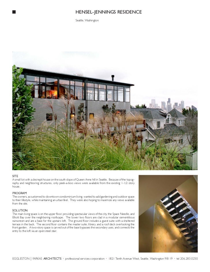 HENSEL-JENNINGS RESIDENCE                                                       Seattle, WashingtonSITEA small lot with a ...