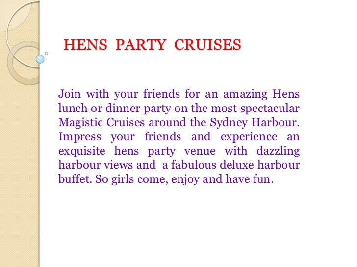 HENS  PARTY  CRUISES<br />Join with your friends for an amazing Hens lunch or dinner party on the most spectacular Magisti...