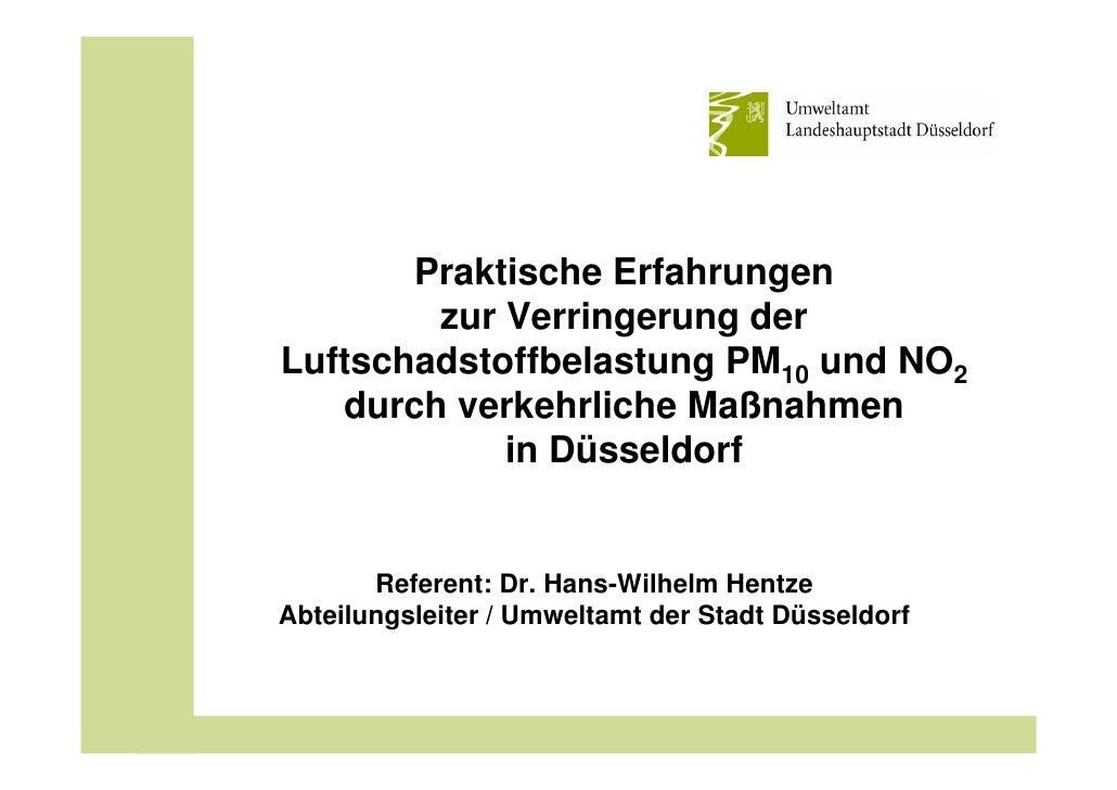 Praktische Erfahrungen         zur Verringerung der Luftschadstoffbelastung PM10 und NO2    durch verkehrliche Maßnahmen  ...