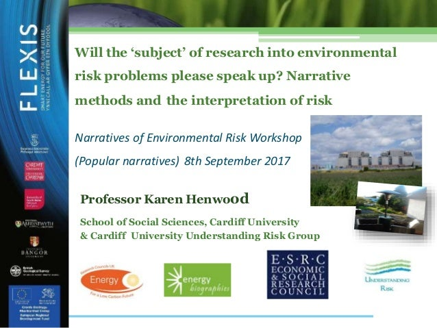 Will the 'subject' of research into environmental risk problems please speak up? Narrative methods and the interpretation ...