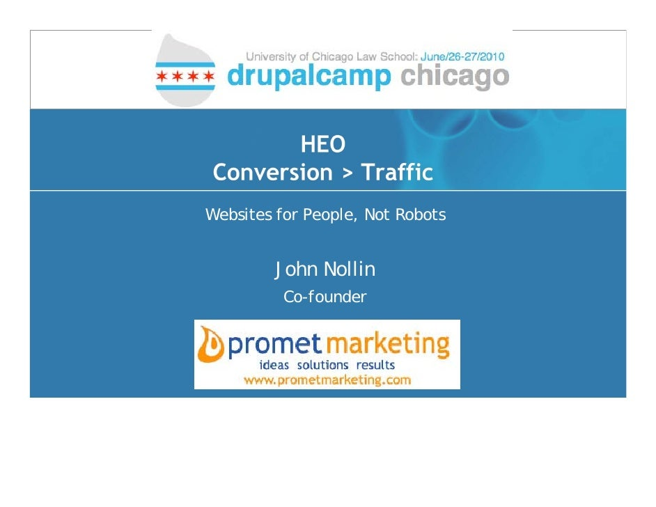 HEO Conversion > Traffic Websites for People, Not Robots            John Nollin           Co-founder