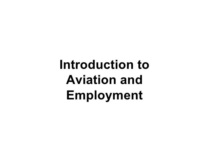 Introduction to Aviation and Employment