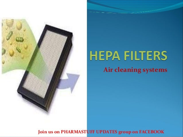 Air cleaning systems Join us on PHARMASTUFF UPDATES group on FACEBOOK