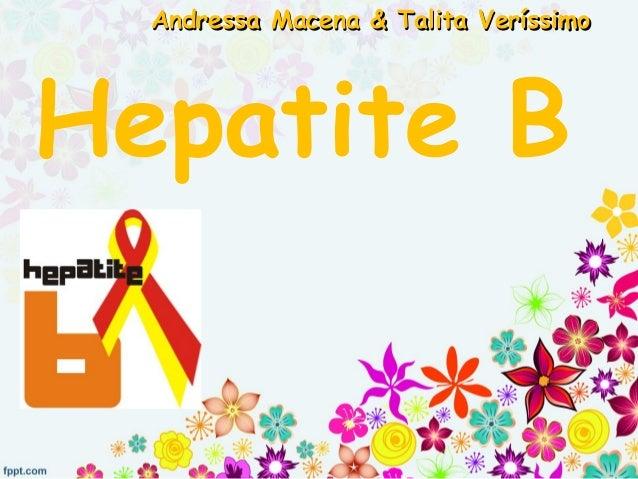 Hepatite B Andressa Macena & Talita VeríssimoAndressa Macena & Talita Veríssimo