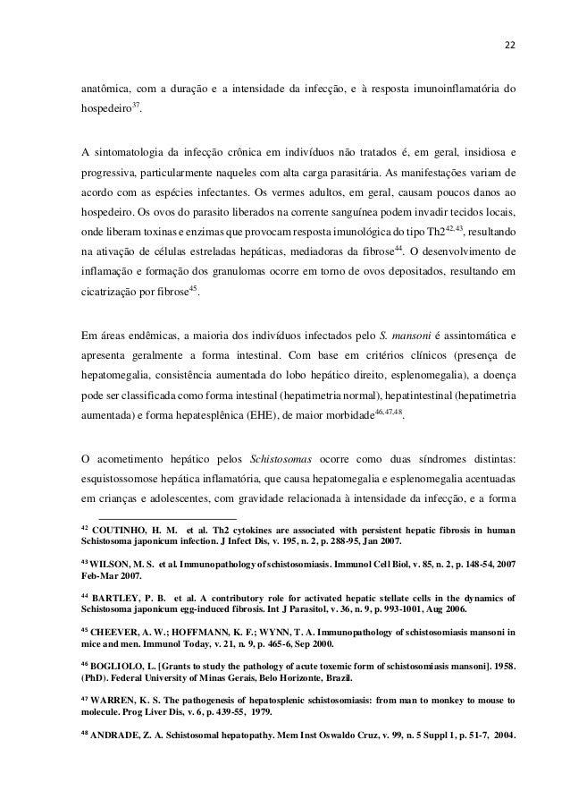 22 anatômica, com a duração e a intensidade da infecção, e à resposta imunoinflamatória do hospedeiro37 . A sintomatologia...