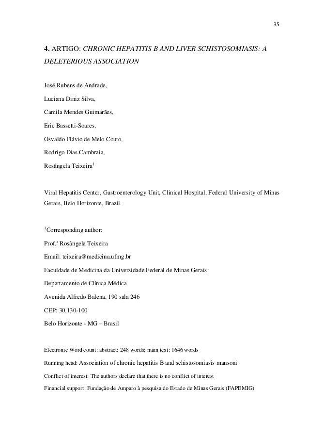 35 4. ARTIGO: CHRONIC HEPATITIS B AND LIVER SCHISTOSOMIASIS: A DELETERIOUS ASSOCIATION José Rubens de Andrade, Luciana Din...
