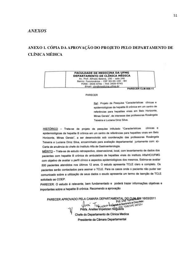51 ANEXOS ANEXO 1. CÓPIA DA APROVAÇÃO DO PROJETO PELO DEPARTAMENTO DE CLÍNICA MÉDICA