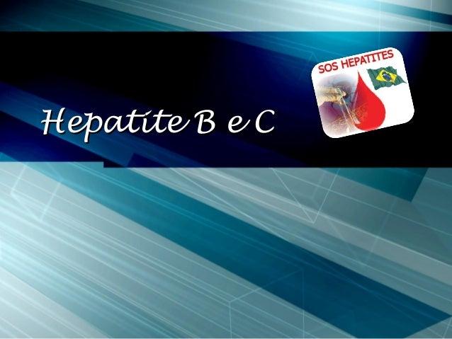 Hepatite B e CHepatite B e C