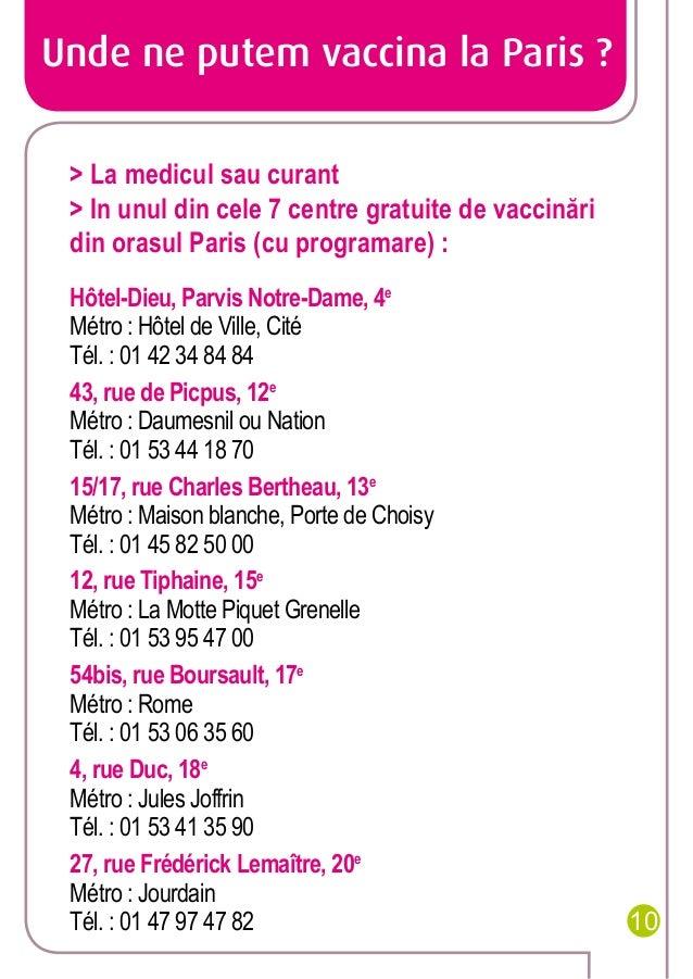 Unde ne putem vaccina la Paris ? > La medicul sau curant > In unul din cele 7 centre gratuite de vaccinări din orasul Pari...