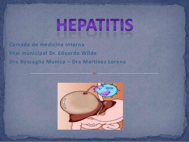 Cursada de medicina internaHtal municipal Dr. Eduardo WildeDra Buscaglia Monica – Dra Martinez Lorena