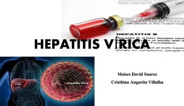 HEPATITIS VÍRICA  Moises David Suarez  Cristhian Angarita Villalba