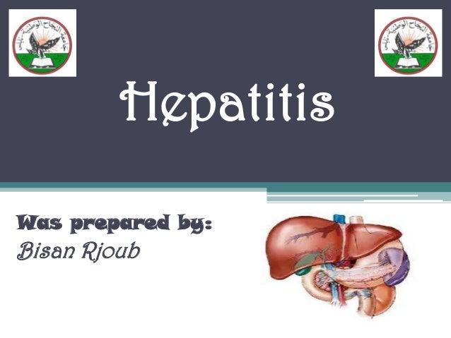 HepatitisWas prepared by:Bisan Rjoub