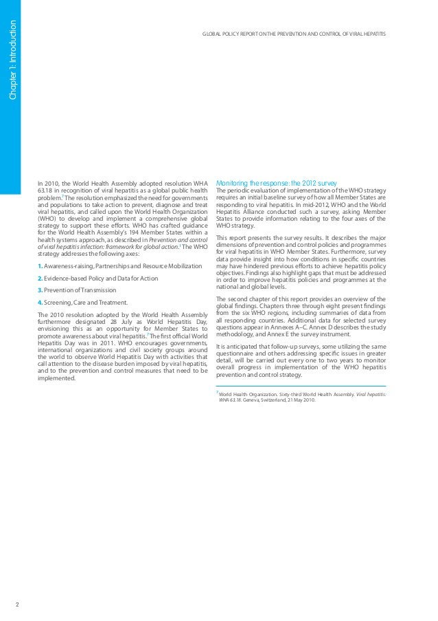 3 GLOBAL POLICY REPORT ON THE PREVENTION AND CONTROL OF VIRAL HEPATITIS Chapter 2: Global findings One hundred and twenty-s...