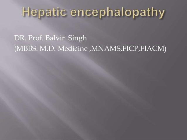 DR. Prof. Balvir Singh (MBBS. M.D. Medicine ,MNAMS,FICP,FIACM)