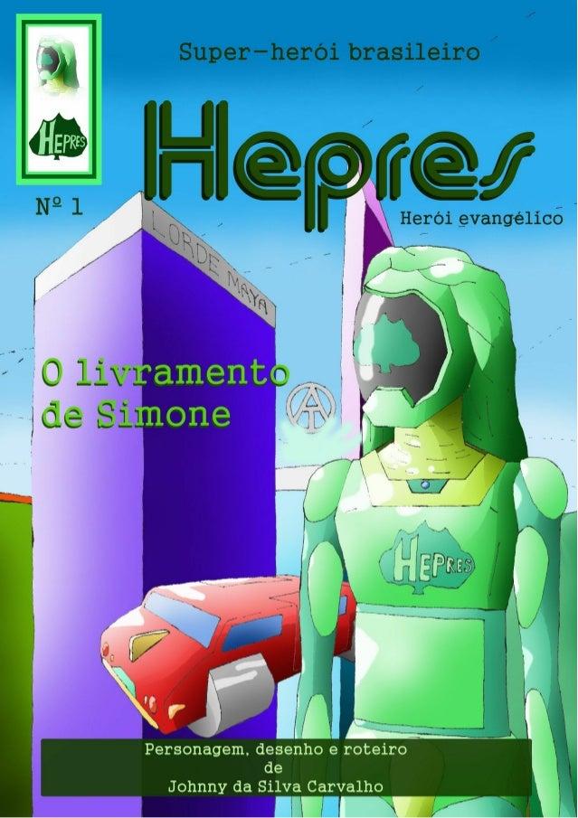 Hepres nº 1 - O livramento de Simone