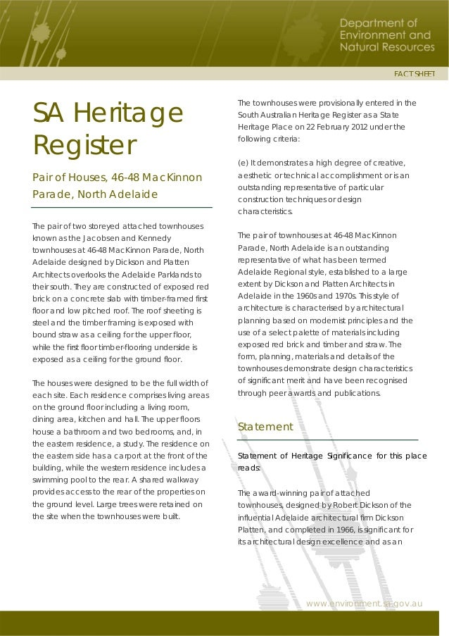 www.environment.sa.gov.au FACT SHEET SA Heritage Register Pair of Houses, 46-48 MacKinnon Parade, North Adelaide The pair ...