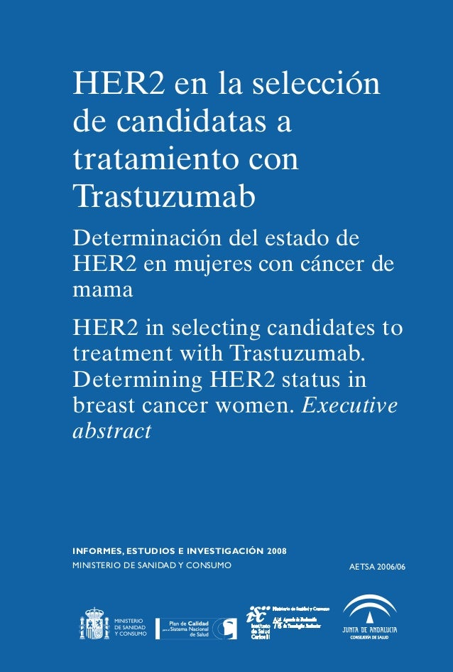 HER2 en la selección                               HER2 en la selección de candidatas a Trastuzumab                       ...