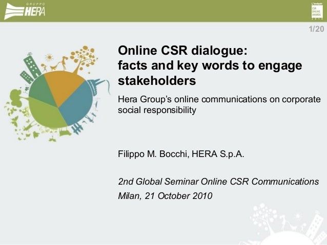 Online CSR dialogue: facts and key words to engage stakeholders Hera Group's online communications on corporate social res...