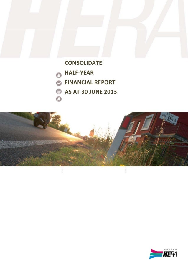 CONSOLIDATE   HALF‐YEAR  FINANCIAL REPORT  AS AT 30 JUNE 2013