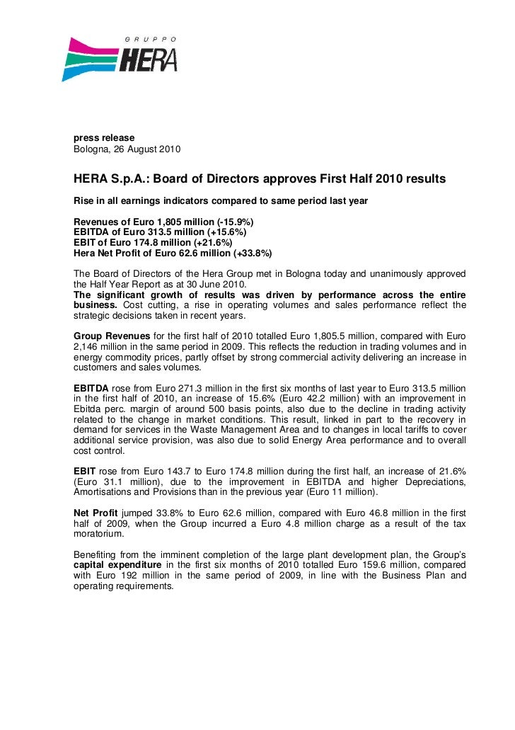 press releaseBologna, 26 August 2010HERA S.p.A.: Board of Directors approves First Half 2010 resultsRise in all earnings i...