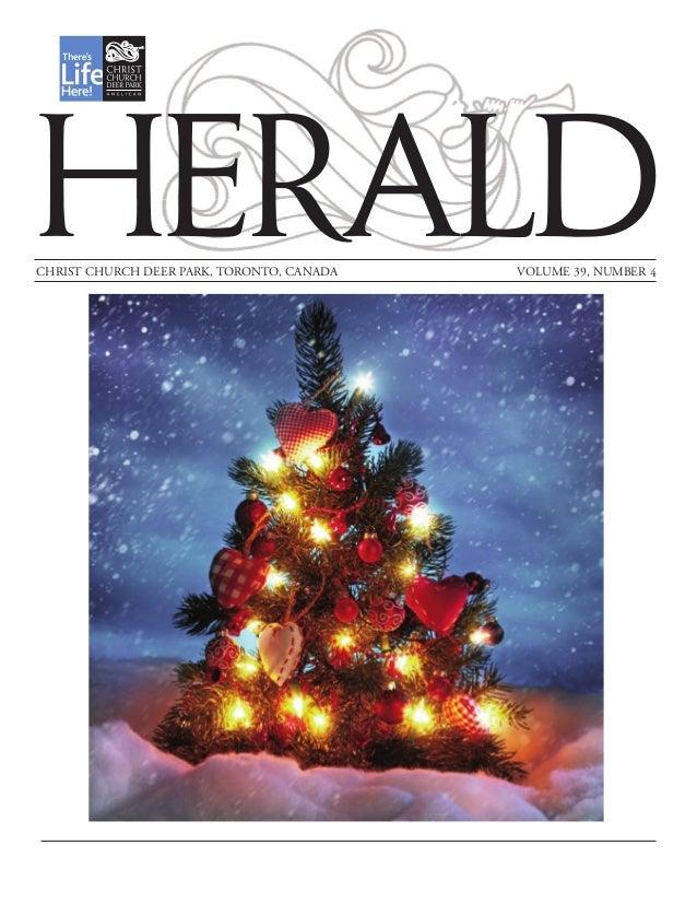 HERALD  CHRIST CHURCH DEER PARK, TORONTO, CANADA  VOLUME 39, NUMBER 4