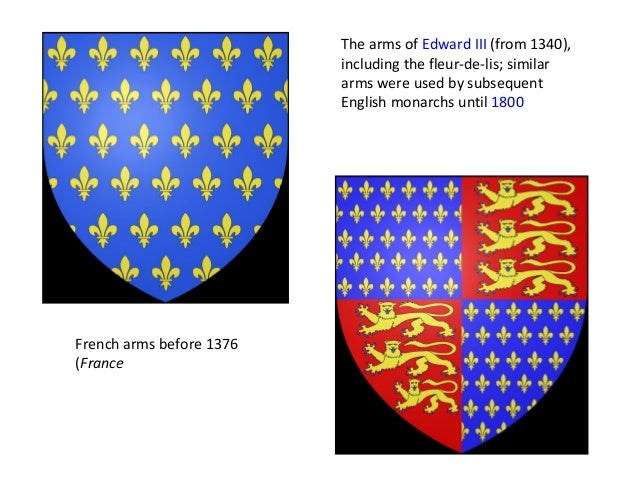 The arms of Edward III (from 1340),                          including the fleur-de-lis; similar                          ...