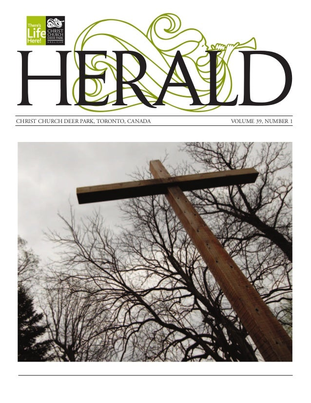 HERALDCHRIST CHURCH DEER PARK, TORONTO, CANADA   VOLUME 39, NUMBER 1