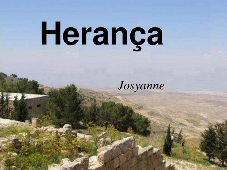 Herança    Josyanne