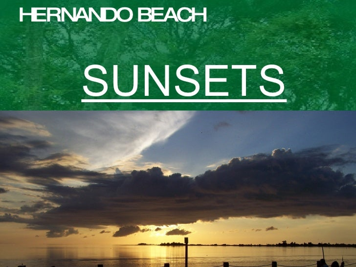 HERNANDO BEACH SUNSETS