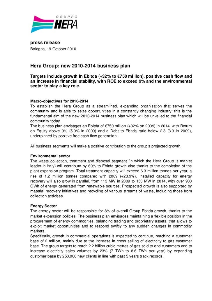 press releaseBologna, 19 October 2010Hera Group: new 2010-2014 business planTargets include growth in Ebitda (+32% to €750...